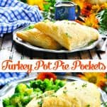 Long collage image of Turkey Pot Pie Pockets