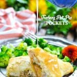 Pouring gravy on turkey pot pie pockets with text overlay