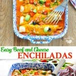 Long collage of easy beef enchiladas recipe