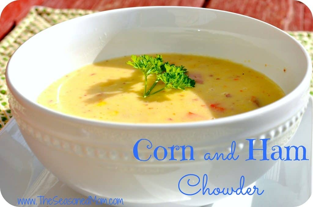What We're Eating: Corn and Ham Chowder