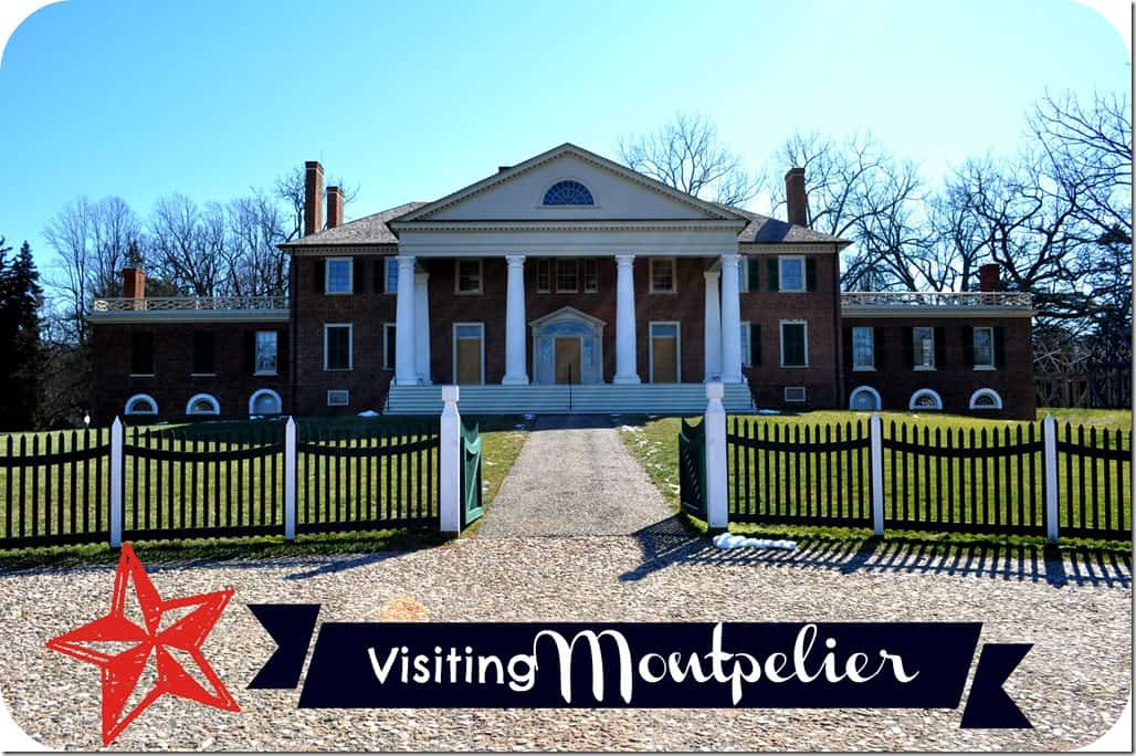Visiting Montpelier for Presidents Day