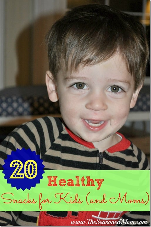 20 Healthy Snacks for Kids (and Moms)