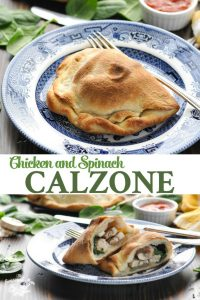 Long collage of Chicken and Spinach Calzone recipe