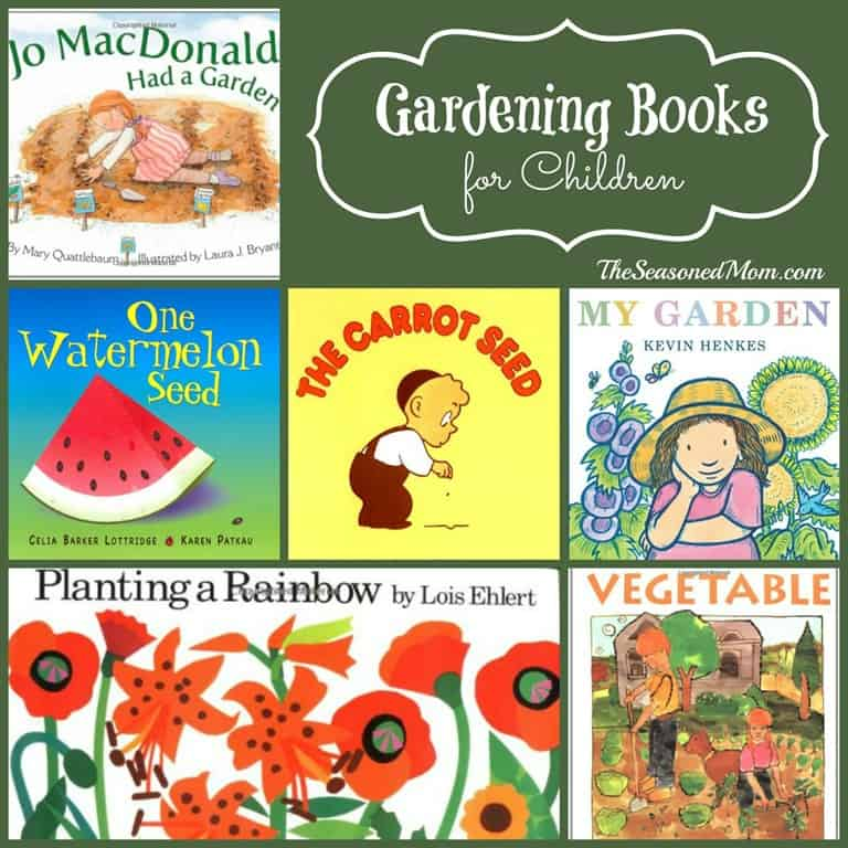 Gardening archives the seasoned mom for Children s books about gardening