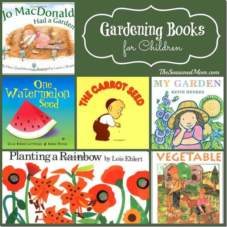 Gardening Books For Children The Seasoned Mom
