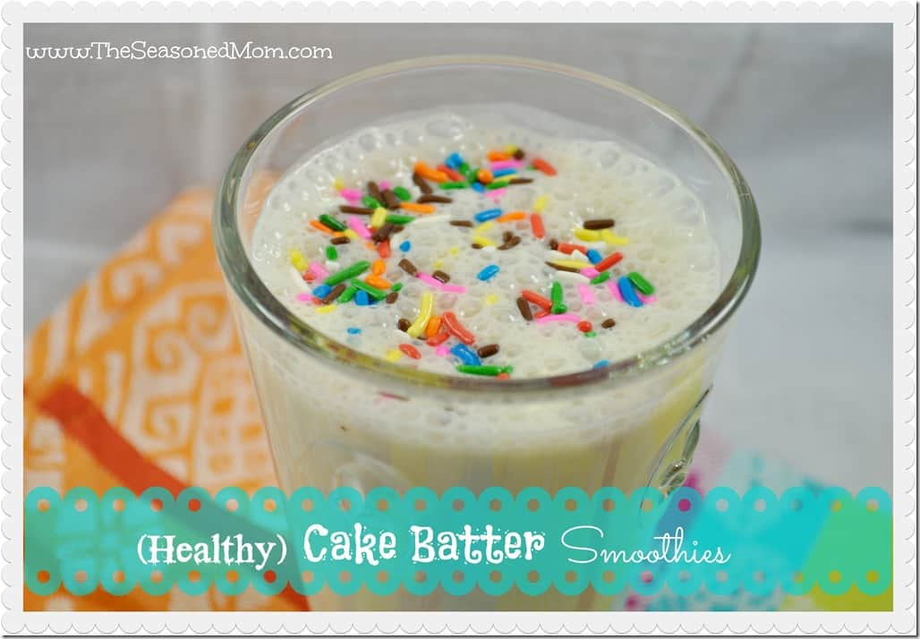Healthy Cake Batter Smoothies