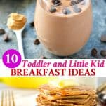 Long collage image of 10 Toddler and Little Kid Breakfast Ideas