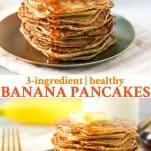 Long collage of 3 ingredient healthy banana pancakes recipe