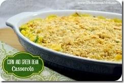 Corn and Green Bean Casserole