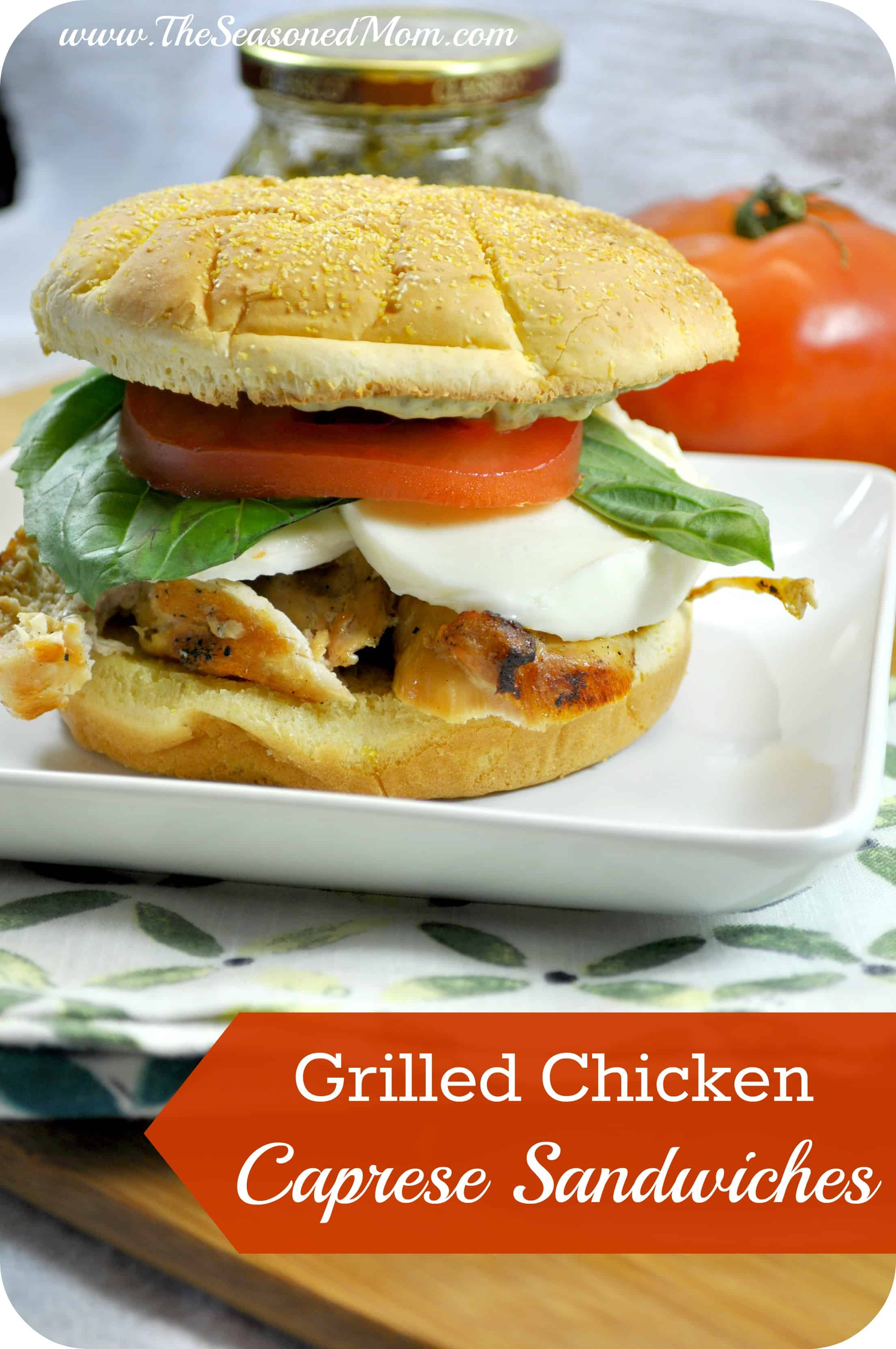 Grilled Chicken Caprese Sandwiches - The Seasoned Mom