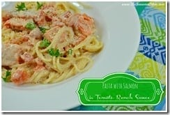 Pasta with Salmon in a Tomato Ranch Sauce