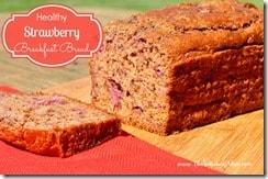 Healthy Strawberry Breakfast Bread