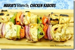 Maria's Ranch Chicken Kabobs