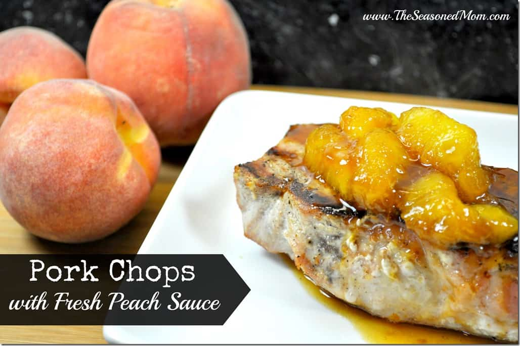 Pork Chops with Fresh Peach Sauce