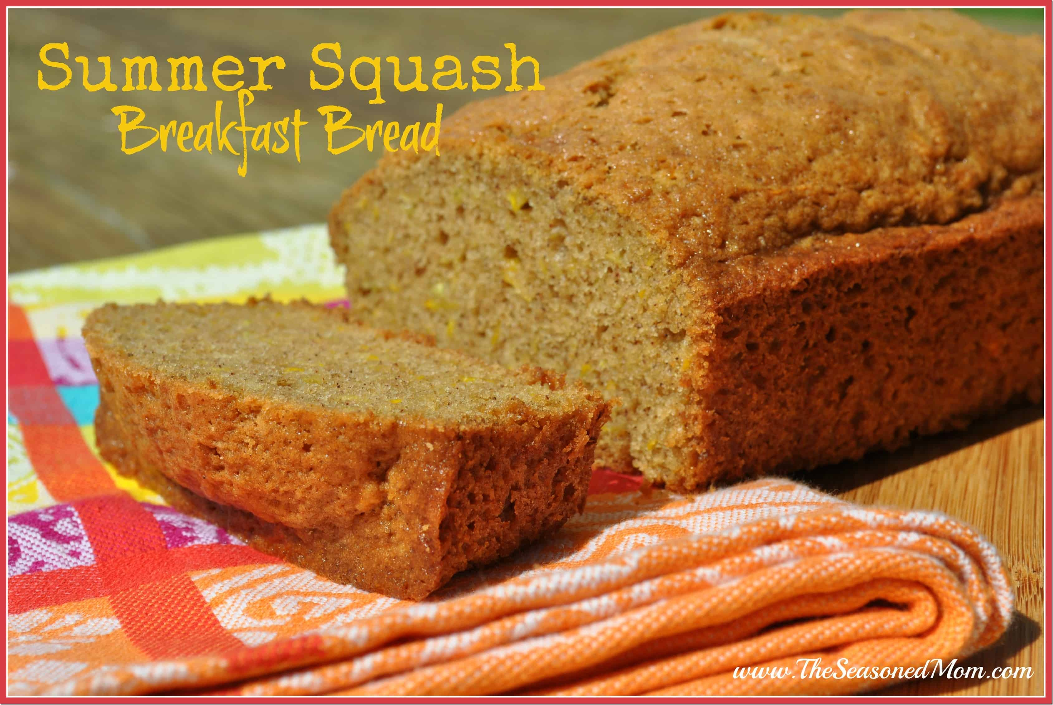 Summer Squash Breakfast Bread - The Seasoned Mom