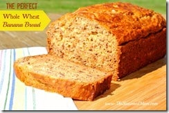 The Perfect Whole Wheat Banana Bread