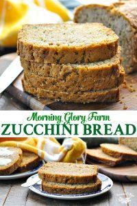 Long collage of Morning Glory Farm Zucchini Bread recipe