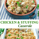 Long collage image of Chicken and Stuffing Casserole