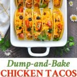 Dump and Bake Chicken Tacos are an easy make ahead dinner recipe in less than 20 minutes