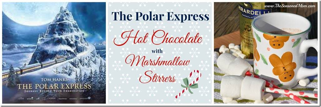 The Polar Express Hot Chocolate with Marshmallow Stirrers - The ...