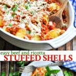Vertical collage of the best stuffed shells recipe with beef and ricotta filling!