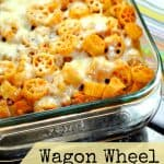 Wagon Wheel Pasta Bake