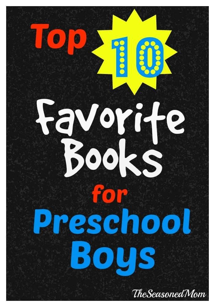 Top 10 Favorite Books for Preschool Boys