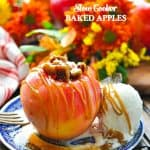 Easy and healthy slow cooker baked apples with text overlay