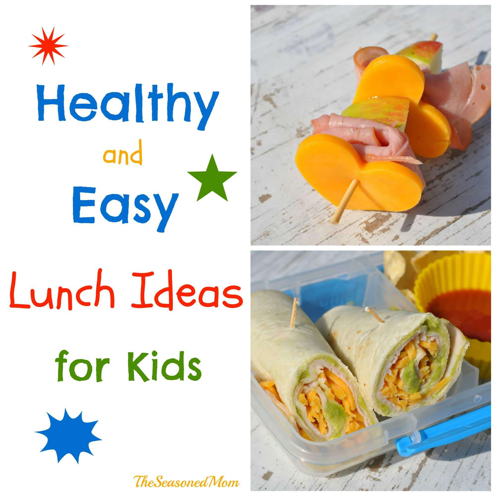 healthy and easy lunch ideas for kids the seasoned mom