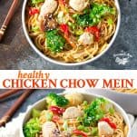 Long collage image of healthy Chicken Chow Mein