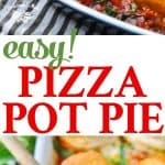 A collage image of a pizza pot pie