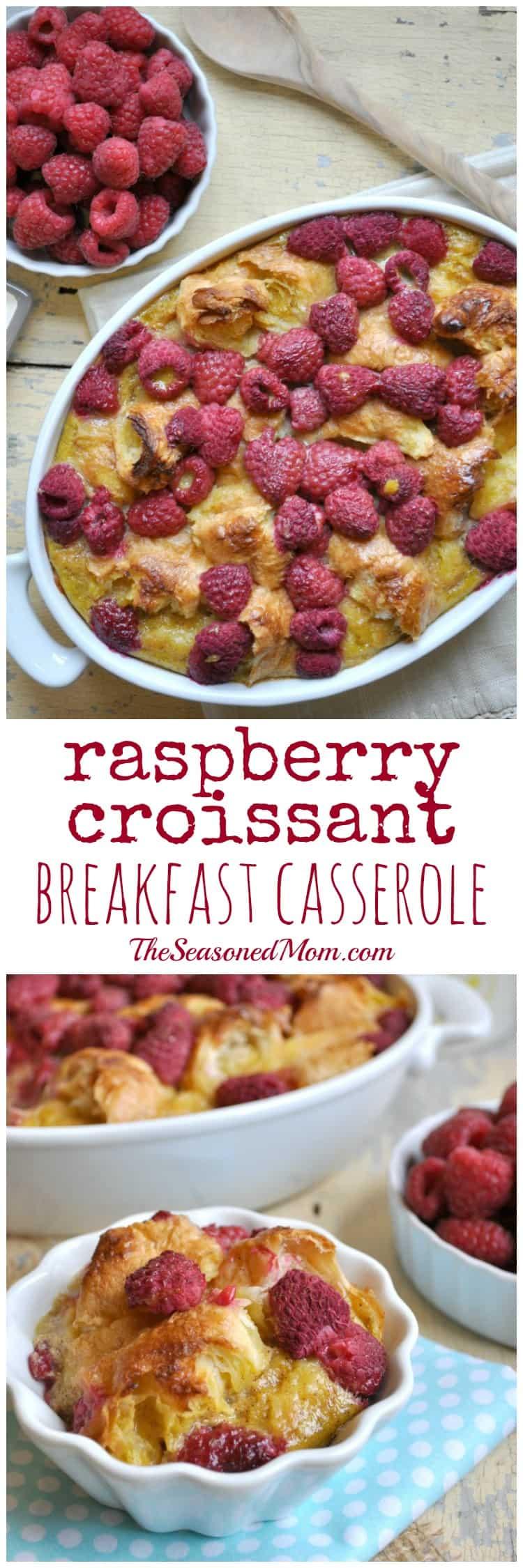 Raspberry Croissant Breakfast Casserole
