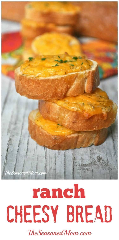 Easy ranch cheesy bread the seasoned mom for Easy ranch