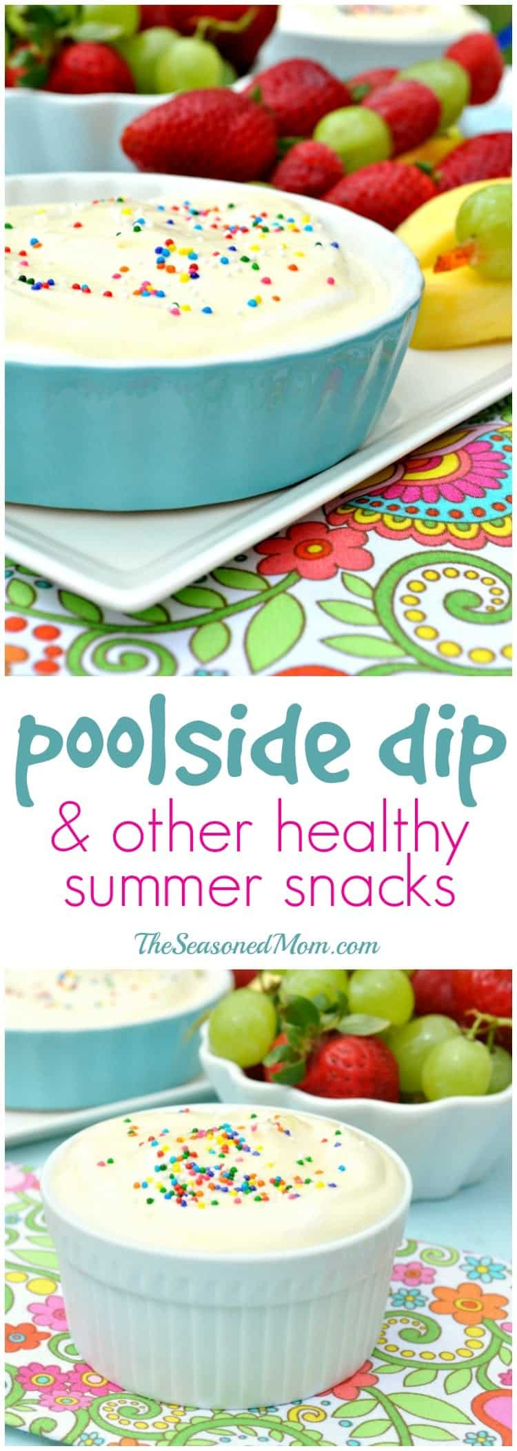Poolside Dip and Other Healthy Summer Snacks