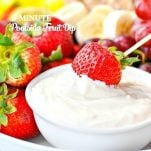 An easy and healthy fruit dip snack for kids!