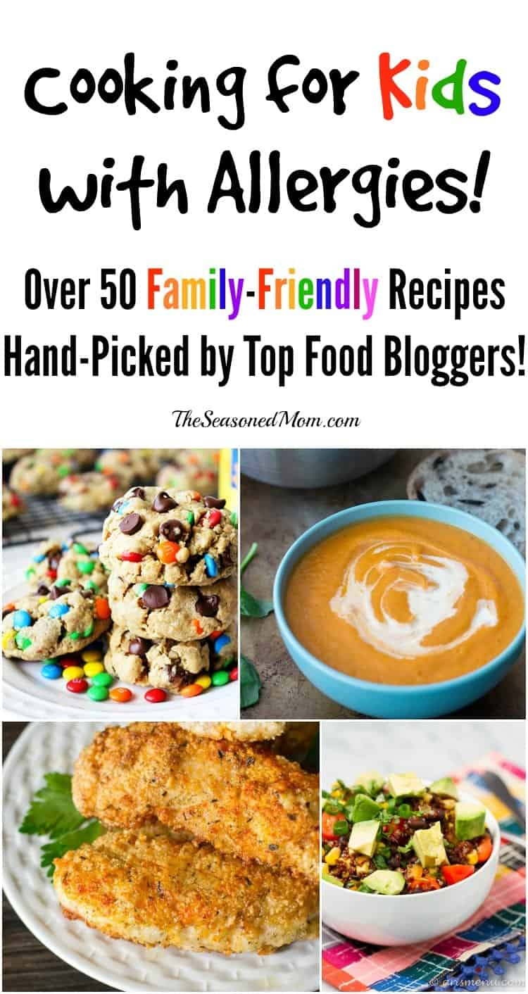 Cooking for Kids with Allergies: Over 50 Hand-Picked Recipes from