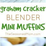 A collage image of graham cracker blender muffins