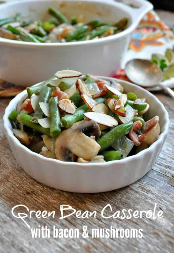 Green Bean Casserole with Bacon and Mushrooms