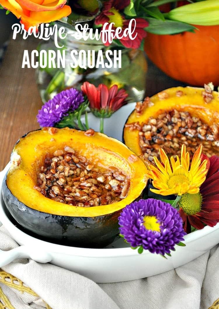 Praline Stuffed Acorn Squash TEXT