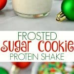 A collage image of a frosted sugar cookie protein shake