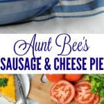 A collage image of a sausage and cheese pie
