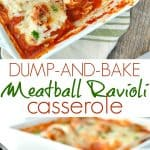 A collage image for a meatball ravioli casserole