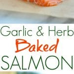 A collage image of garlic and herb baked salmon