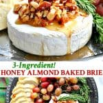 Long collage of 3 ingredient honey almond baked brie