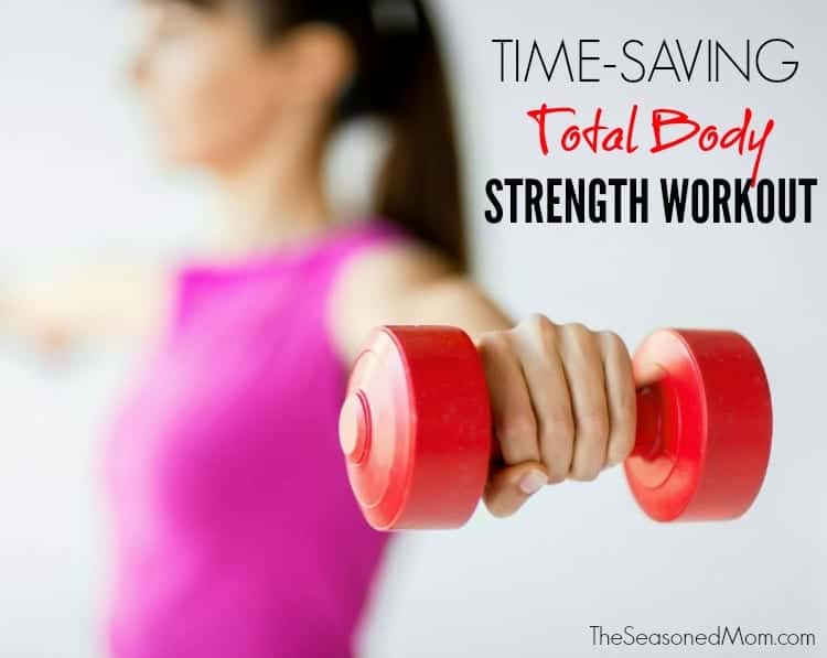 This Time-Saving Total Body Strength Workout is an efficient exercise routine for those days that you can't make it to the gym!