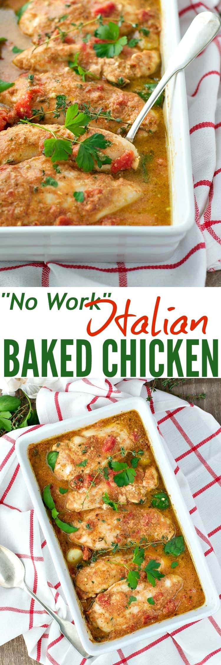 No Work Italian Baked Chicken is a fast, healthy, and easy dinner that cooks in its own garlic and herb pan sauce!
