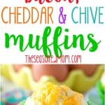 a collage image if cheese and chive bacon muffins