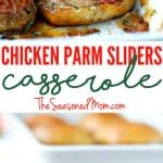 A collage image of chicken parmesan sliders casserole