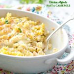 Dump and Bake Chicken Alfredo Pasta Casserole is an easy dinner recipe