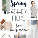 Spring Fashion Picks for Busy Moms